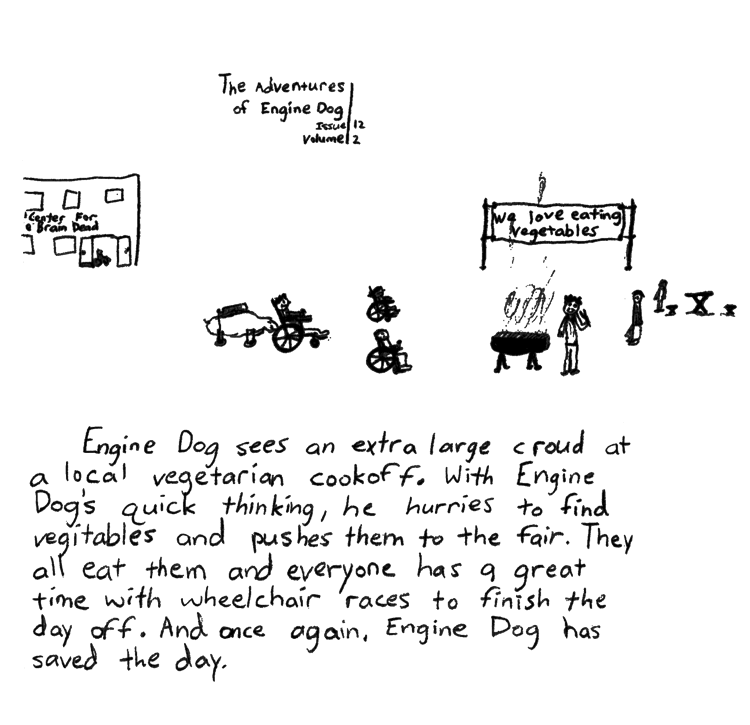 Text of this comic: Engine Dog sees an extra large croud at a local vegetarian cookoff.  With Engine Dog\